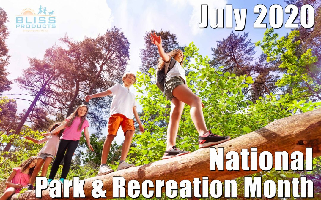 July – National Park & Recreation Month