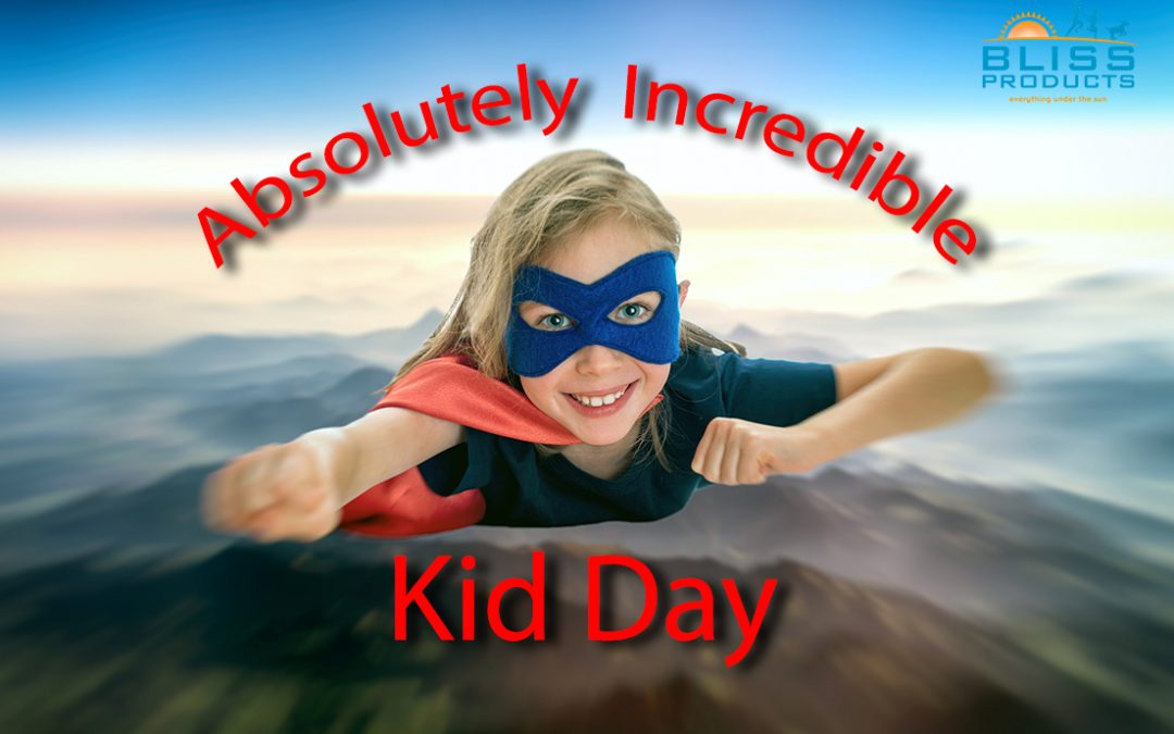 Today is Absolutely Incredible Kid Day